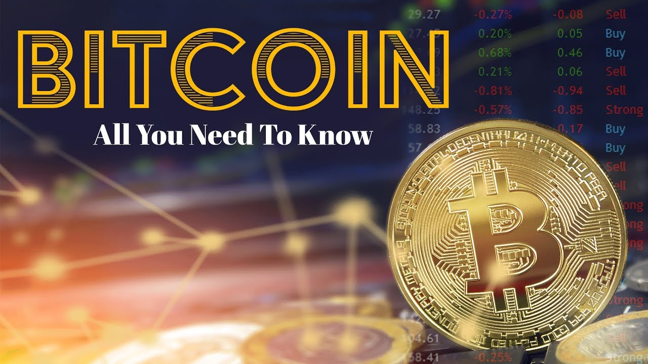 Bitcoin: All You Need To Know?